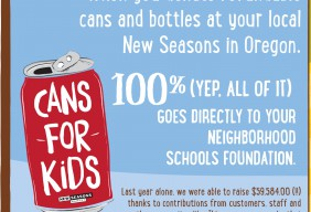 Portland New Seasons Markets donate the redemptions from your cans and bottles to support schools and classrooms in PPS